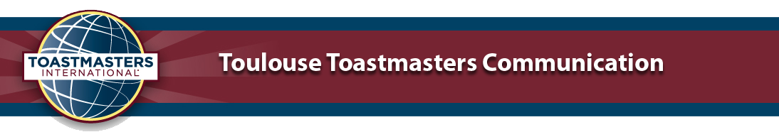 Toulouse Toastmasters Communication